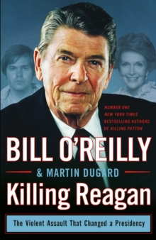 Killing Reagan, Hardback Book