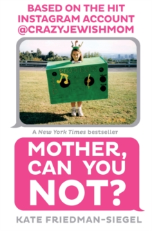 Mother, Can You Not?, Paperback Book