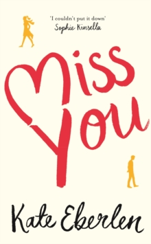 Miss You : The Hottest Book of the Summer, Hardback Book