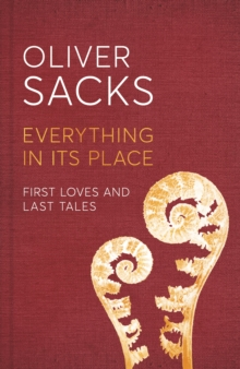 Everything in its Place : First Loves and Last Tales, Hardback Book