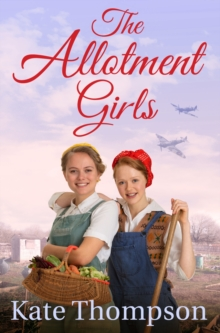 The Allotment Girls, Paperback Book