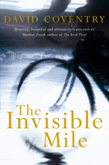 The Invisible Mile, Paperback Book