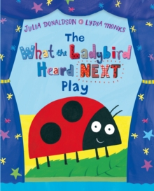 The What the Ladybird Heard Next Play, Paperback Book