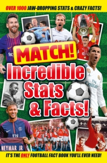 Match! Incredible Stats and Facts, Paperback / softback Book
