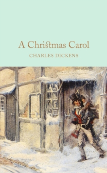 A Christmas Carol : A Ghost Story of Christmas, Hardback Book