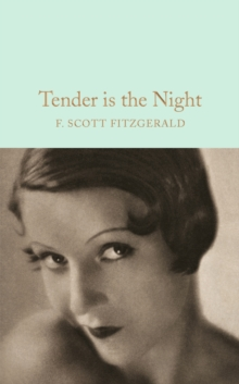 Tender is the Night, Hardback Book