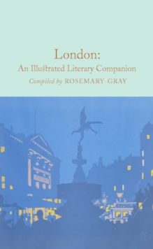 London: An Illustrated Literary Companion, Hardback Book