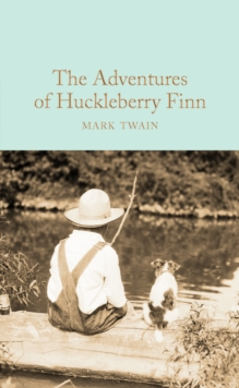 The Adventures of Huckleberry Finn, Hardback Book