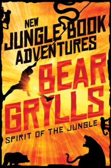 Spirit of the Jungle, Paperback / softback Book