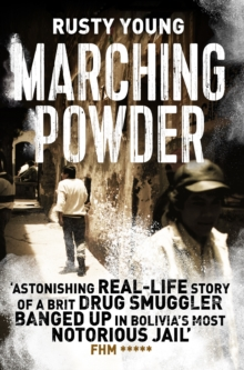 MARCHING POWDER, Paperback Book