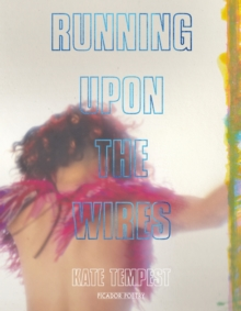 Running Upon The Wires, Paperback / softback Book