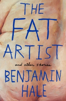 The Fat Artist and Other Stories, Paperback Book
