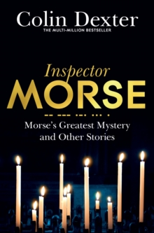 Morse's Greatest Mystery and Other Stories, Paperback / softback Book