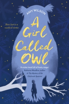 A Girl Called Owl, Paperback Book