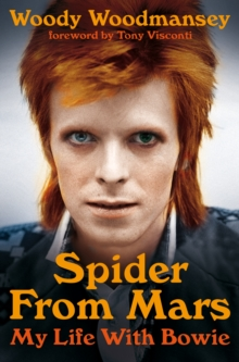 Spider from Mars : My Life with Bowie, Paperback Book