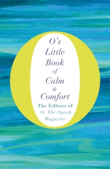 O's Little Book of Calm and Comfort, Hardback Book
