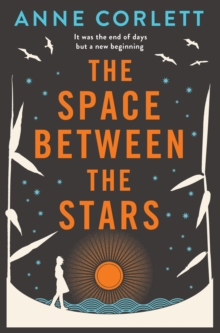 The Space Between the Stars, Paperback / softback Book