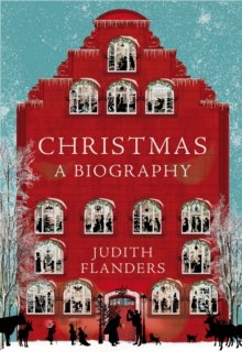 Christmas: A Biography, Hardback Book