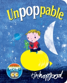 Unpoppable, Board book Book