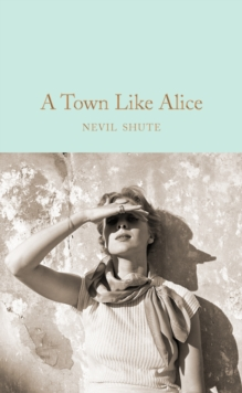 A Town Like Alice, Hardback Book