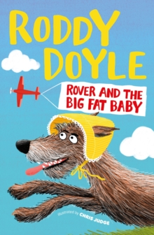 Rover and the Big Fat Baby, Hardback Book