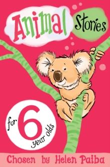 Animal Stories for 6 Year Olds, Paperback Book