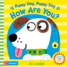 Puppy Dog, Puppy Dog, How are You?, Board book Book