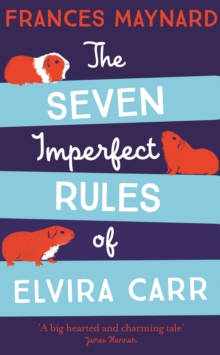 The Seven Imperfect Rules of Elvira Carr, Hardback Book