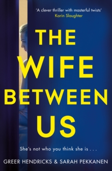 The Wife Between Us : A Richard and Judy Book Club Pick 2018, Paperback / softback Book