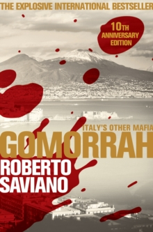 Gomorrah : Italy's Other Mafia, Paperback / softback Book