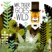 Mr Tiger Goes Wild, Paperback Book