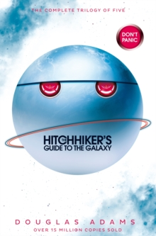 The Hitchhiker's Guide to the Galaxy Omnibus : A Trilogy in Five Parts, Paperback Book