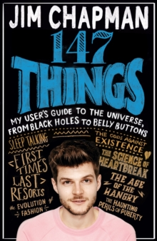 147 Things : A hilariously brilliant guide to this thing called life, Hardback Book