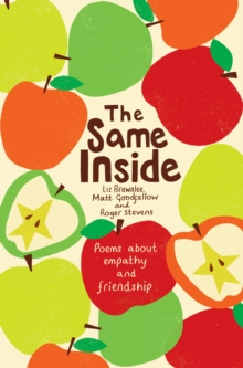 The Same Inside: Poems about Empathy and Friendship, Paperback Book