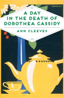 A Day in the Death of Dorothea Cassidy, Paperback / softback Book