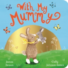 With My Mummy, Board book Book