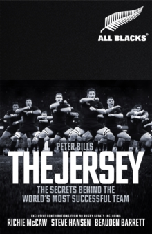 The Jersey : The All Blacks: The Secrets Behind the World's Most Successful Team, Hardback Book
