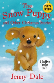 The Snow Puppy and other Christmas stories, Paperback Book