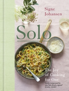 Solo : The Joy of Cooking for One, Hardback Book
