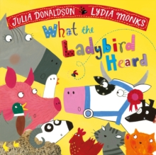 What the Ladybird Heard, Paperback / softback Book