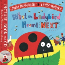 What the Ladybird Heard Next : Book and CD Pack, Book Book
