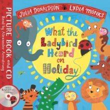 What the Ladybird Heard on Holiday : Book and CD Pack, Book Book