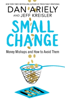 Small Change : Money Mishaps and How to Avoid Them, Hardback Book