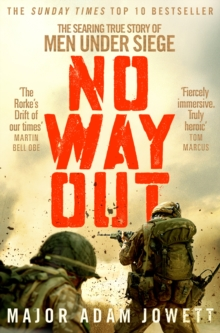 No Way Out : The Searing True Story of Men Under Siege, Paperback / softback Book