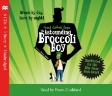 The Astounding Broccoli Boy, CD-Audio Book