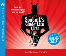 Sputnik's Guide to Life on Earth : Tom Fletcher Book Club Selection, CD-Audio Book