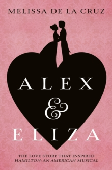 Alex and Eliza, Paperback Book
