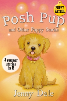 Posh Pup and Other Puppy Stories, Paperback / softback Book