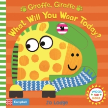 Giraffe, Giraffe What Will You Wear Today?, Board book Book