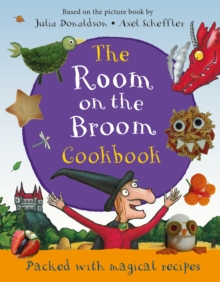 The Room on the Broom Cookbook, Hardback Book
